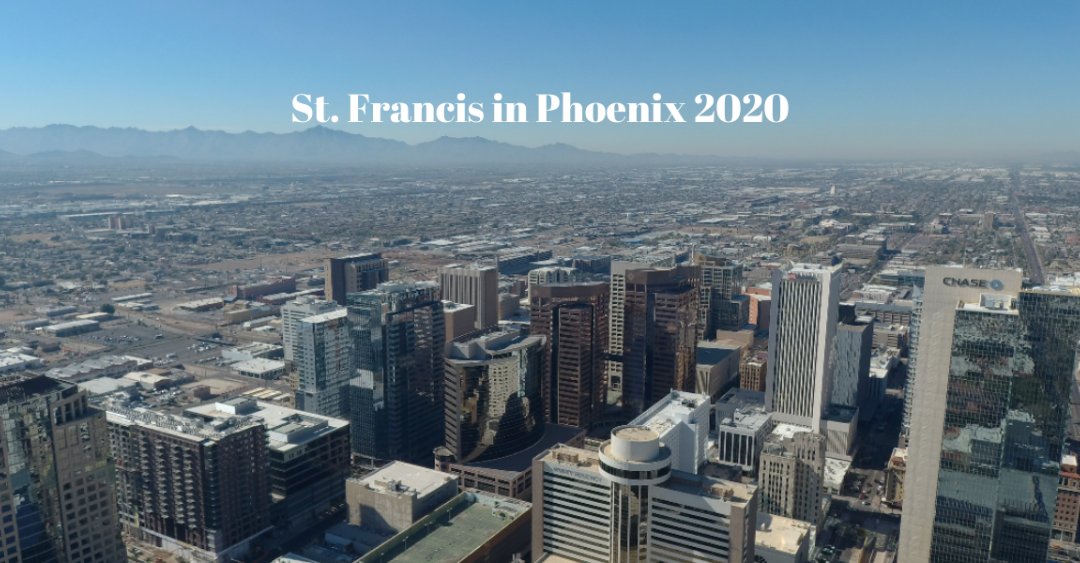 St. Francis 2020 is in Phoenix